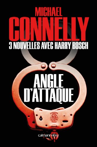 Angle dattaque - Nouvelles inédites (Harry Bosch)
