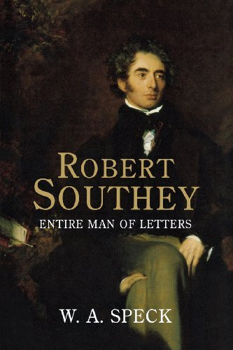 Robert Southey: Entire Man of Letters by William Allen Speck (2006-05-30)