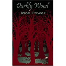 Darkly Wood