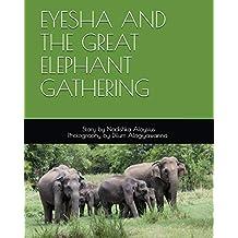 Eyesha and the Great Elephant Gathering