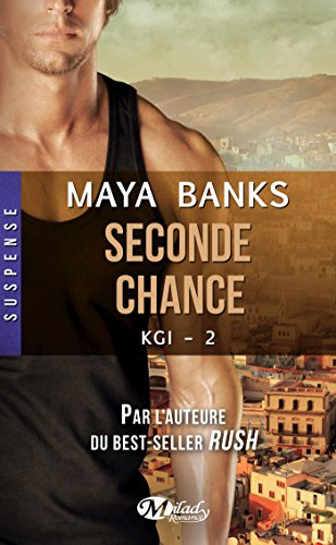 Seconde chance: KGI, T2 par [Banks, Maya]