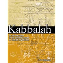 Kabbalah: An Illustrated Introduction to the Esoteric Heart of Jewish Mysticism by Tim Dedopulos (2005-09-06)