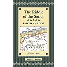 The Riddle of the Sands (Collector's Library)