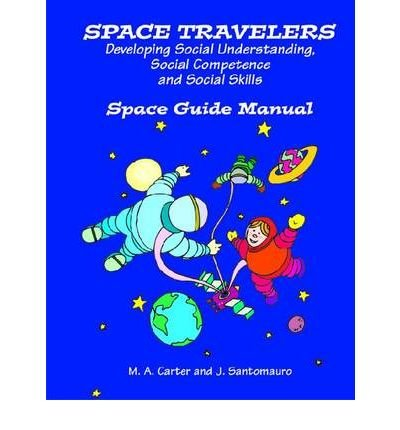 space-travelers-an-interactive-program-for-developing-social-understanding-author-margaret-carter-oc