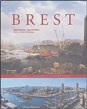 Brest : Histoire et géographie contemporaine