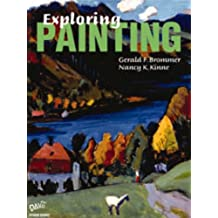 Exploring Painting: Student Edition