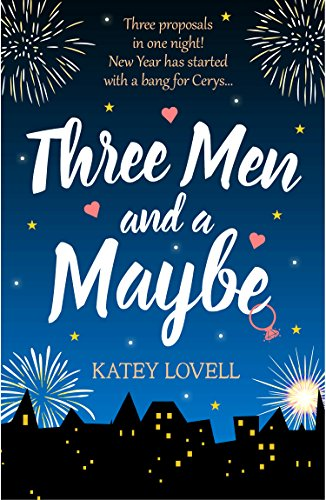 Three Men and a Maybe: (Free Romance Short Story) by [Lovell, Katey]