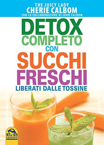 detox-completo-con-succhi-freschi--liberati-dalle-tossine