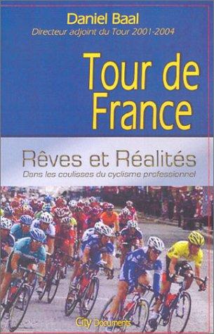 Tour de France, rêves et réalités : dans les coulisses du cyclisme professionnel
