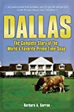 Dallas: The Complete Story of the World's Favourite Prime-Time Soap