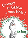 Telecharger Livres Comment le Grinch a Vole Noel How the Grinch Stole Christmas (PDF,EPUB,MOBI) gratuits en Francaise