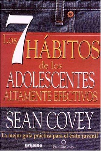 Siete habitos de los adolescenteslos por Sean Covey