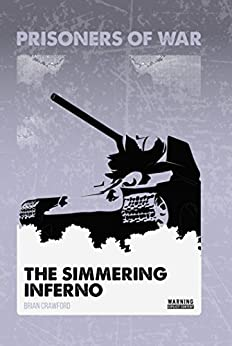 Descargar Con Mejortorrent The Simmering Inferno #3 (Prisoners of War) Novelas PDF