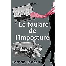 Le foulard de l'imposture (French Edition)