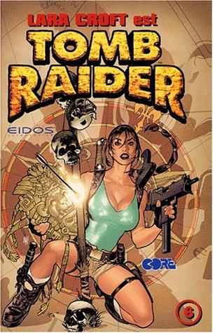 Tomb raider, tome 6 :