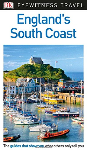 DK Eyewitness Travel Guide England's South Coast 2017
