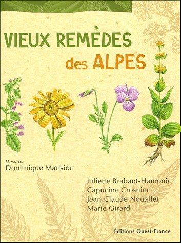 Vieux remèdes des Alpes par Dominique Mansion