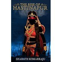 The Rise of Hastinapur