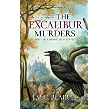 The Excalibur Murders: A Merlin Investigation by J. M. C. Blair (2008-07-05)