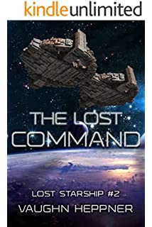 The Lost Command (Lost Starship Series) - Better Than the First Book