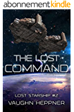 The Lost Command (Lost Starship Series Book 2) (English Edition)