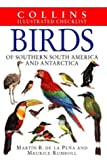 Cover of: Birds of Southern South America and Antarctica (Collins Illustrated Checklist) | Martin De La Pena