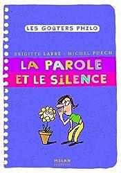 Parole et le silence (la)