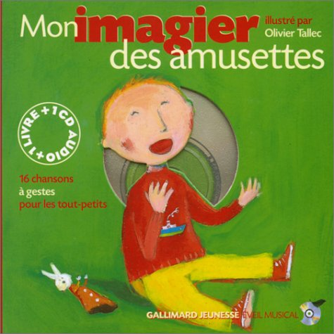 Mon Imagier des amusettes (1 livre + 1 CD audio) - Prix du Comité des mamans 2002 (0-3 ans) par Collectif