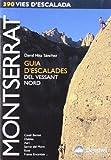Montserrat : guia d'escalades del vessant nord