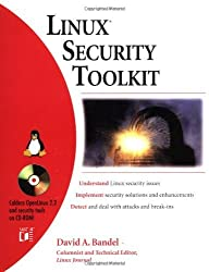 Linux? Security Toolkit by David A. Bandel (2000-05-15)