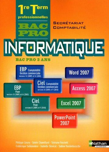 Informatique Bac Pro 1e-Tle Secrtariat-Comptabilit