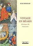 Voyage en Béarn : Tome 3, Chroniques
