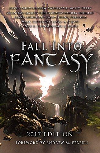 Fall Into Fantasy: 2017 Edition (English Edition)