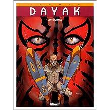 Dayak, Tome 1 à 3 : L'intégrale