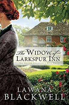 The Widow of Larkspur Inn (The Gresham Chronicles Book #1) par [Blackwell, Lawana]