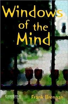 Windows of the Mind Level 5 (Cambridge English Readers) von [Brennan, Frank]