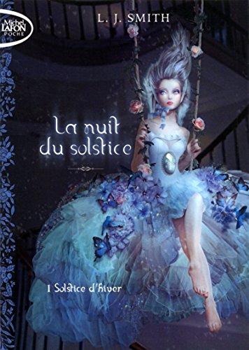 La nuit du solstice, Tome 1 : Solstice d'hiver