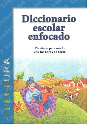Diccionario Escolar Enfocado / in Focus School Dictionary: Lectura