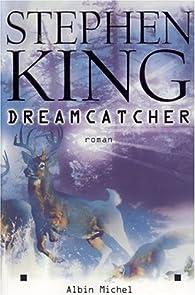 Dreamcatcher ) par Stephen King