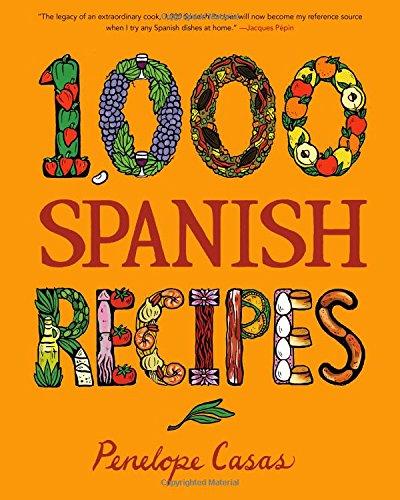 1,000 Spanish Recipes (1,000 Recipes) por Penelope Casas