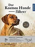 Der KOSMOS-HundefĂźhrer: Hunderassen kennenlernen