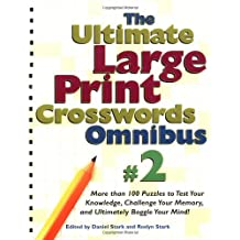 The Ultimate Large Print Crosswords Omnibus #2 (Ultimate Large Print Crossword Omnibus)