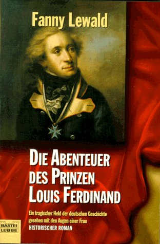 Die Abenteuer des Prinzen Louis Ferdinand