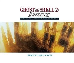 Ghost in the Shell 2: Innocence  (Bande Originale du Film)