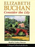 Cover of: Consider the Lily | Elizabeth Buchan
