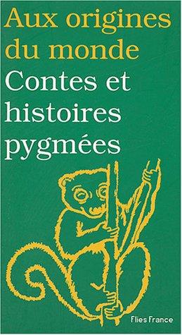 Contes et histoires pygmées par Elisabeth Mottet-Florac