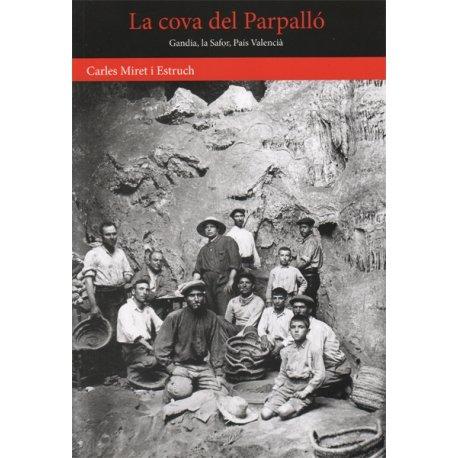 La Cova del Parpalló: Guia breu d'un jaciment arqueològic del paleolític superior mediterrani por Carles Miret i Estruch
