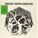 Flowers & Football Tops [VINYL]