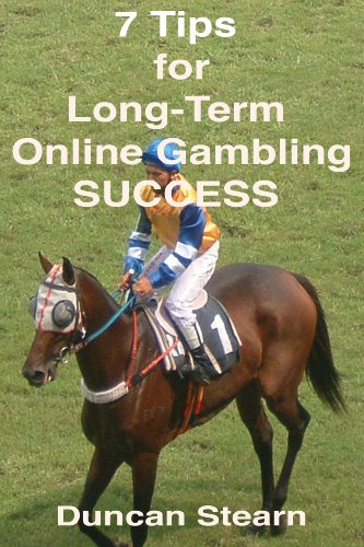 7 Tips for Long-Term Online Gambling Success (English Edition)