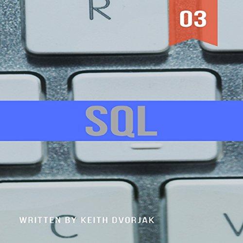 SQL: Advanced Level SQL From The Ground Up (DIY SQL Book 3) (English Edition) por Keith Dvorjak